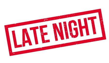 Late Night Stempel. Grunge-Design mit Staub Kratzern. Effekte können leicht für einen sauberen, klaren Look entfernt werden. Farbe wird leicht gewechselt. Vektorgrafik