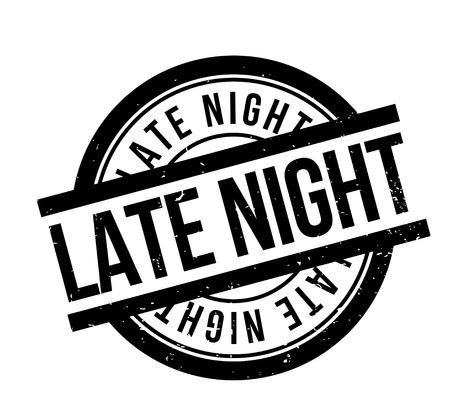 Late Night sello de goma. Diseño de grunge con rasguños de polvo. Los efectos se pueden quitar fácilmente para un aspecto limpio y nítido. El color se cambia fácilmente. Ilustración de vector