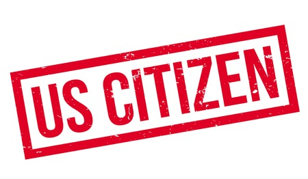 Us citizen rubber stamp.