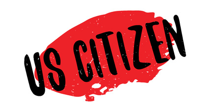 Us Citizen rubber stamp. Grunge design with dust scratches. Effects can be easily removed for a clean, crisp look. Color is easily changed. Illustration