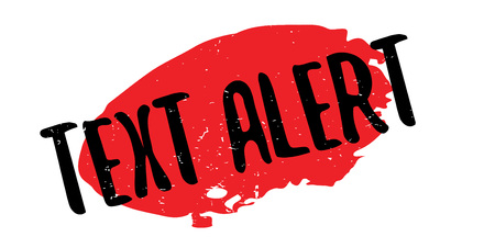 updated: Text Alert rubber stamp. Grunge design with dust scratches. Effects can be easily removed for a clean, crisp look. Color is easily changed.