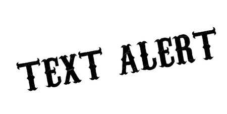 Text Alert rubber stamp. Grunge design with dust scratches. Effects can be easily removed for a clean, crisp look. Color is easily changed.