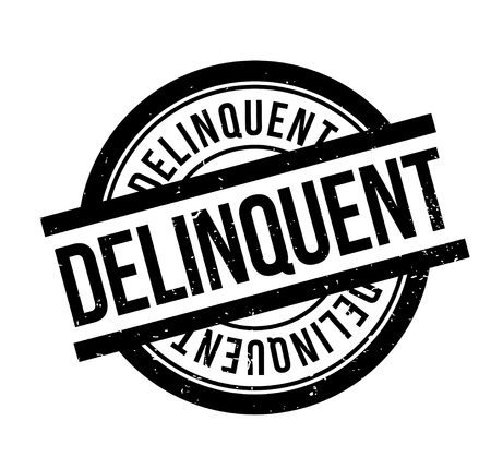 Delinquent rubber stamp.