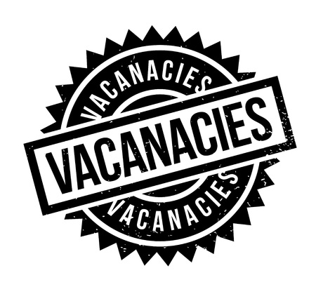 Vacancies rubber stamp.