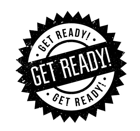 Get Ready rubber stamp. Grunge design with dust scratches. Effects can be easily removed for a clean, crisp look. Color is easily changed. Illustration