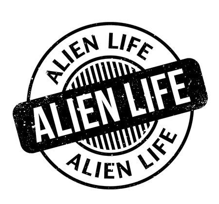 Alien Life rubber stamp. Grunge design with dust scratches. Effects can be easily removed for a clean, crisp look. Color is easily changed. 矢量图片