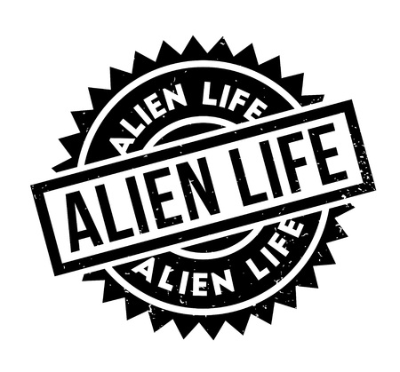 unidentified flying object: Alien Life rubber stamp. Grunge design with dust scratches. Effects can be easily removed for a clean, crisp look. Color is easily changed.