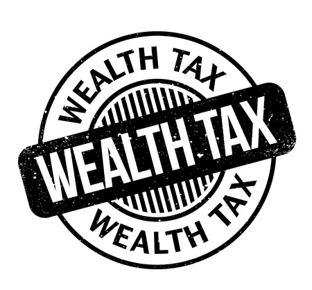 Wealth Tax rubber stamp. Grunge design with dust scratches. Effects can be easily removed for a clean, crisp look. Color is easily changed.