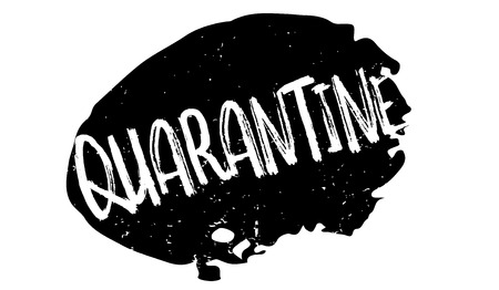 Quarantine rubber stamp. Grunge design with dust scratches. Effects can be easily removed for a clean, crisp look. Color is easily changed.