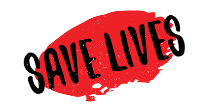 Save Lives rubber stamp. Grunge design with dust scratches. Effects can be easily removed for a clean, crisp look. Color is easily changed.