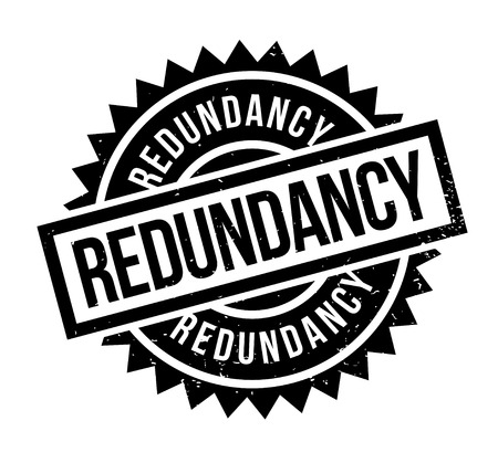 Redundancy rubber stamp. Grunge design with dust scratches. Effects can be easily removed for a clean, crisp look. Color is easily changed. Ilustração