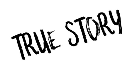 True Story rubber stamp. Grunge design with dust scratches. Effects can be easily removed for a clean, crisp look. Color is easily changed. Illustration