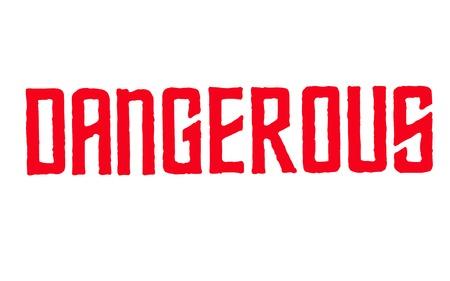 Dangerous typographic stamp