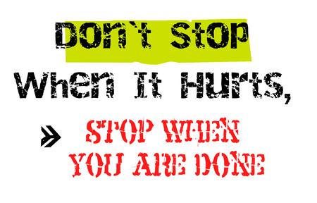 痛くなったら止めないで、終わったら止めなさい。クリエイティブなタイポグラフィモチベーションポスター。