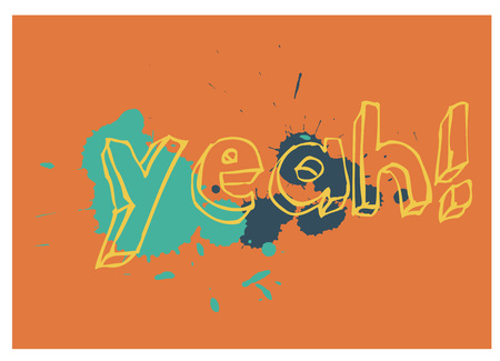 Yeah typographic poster for children, various colours.  Illustration