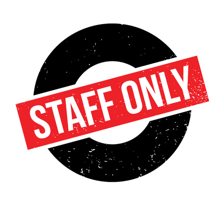 Staff Only rubber stamp. Grunge design with dust scratches. Effects can be easily removed for a clean, crisp look. Color is easily changed.  イラスト・ベクター素材