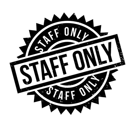 Staff Only rubber stamp. Grunge design with dust scratches. Effects can be easily removed for a clean, crisp look. Color is easily changed. 版權商用圖片 - 95424691