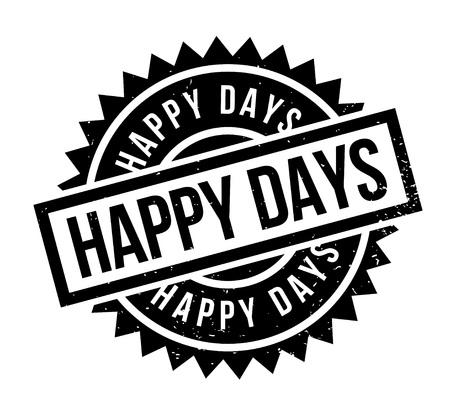 Happy Days rubber stamp. Grungeontwerp met stofkrassen. Effecten kunnen eenvoudig worden verwijderd voor een strakke, frisse uitstraling. Kleur is gemakkelijk veranderd.