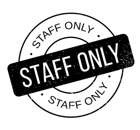 Staff Only rubber stamp. Grunge design with dust scratches. Effects can be easily removed for a clean, crisp look. Color is easily changed. Ilustracja