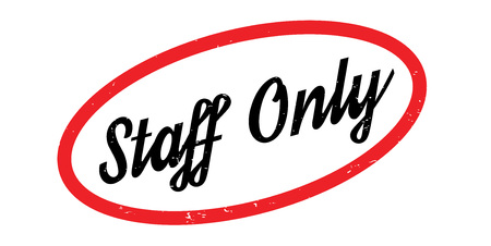 Staff Only rubber stamp. Grunge design with dust scratches. Effects can be easily removed for a clean, crisp look. Color is easily changed. Иллюстрация