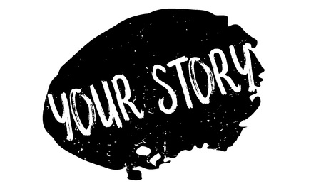 Your Story rubber stamp. Grunge design with dust scratches. Effects can be easily removed for a clean, crisp look. Color is easily changed.