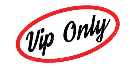 Vip Only rubber stamp. Grunge design with dust scratches. Effects can be easily removed for a clean, crisp look. Color is easily changed.