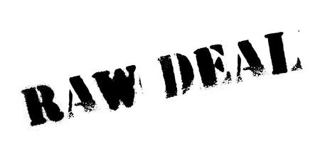 Raw Deal rubber stamp.