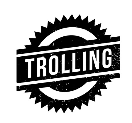 Trolling rubber stamp. Grunge design with dust scratches.