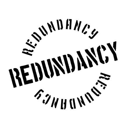 Redundancy rubber stamp. Grunge design with dust scratches. Ilustração