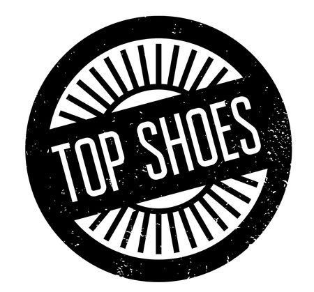 Top Shoes rubber stamp. Grunge design with dust scratches.