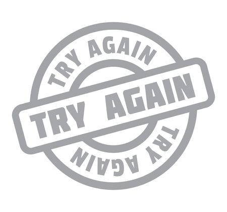 Try Again rubber stamp. Grunge design with dust scratches. Illustration