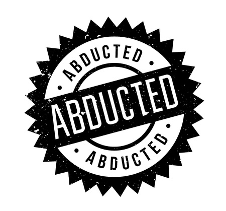 Abducted rubber stamp. Grunge design with dust scratches. Vector illustration.