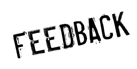 Feedback rubber stamp. Grunge design with dust scratches.