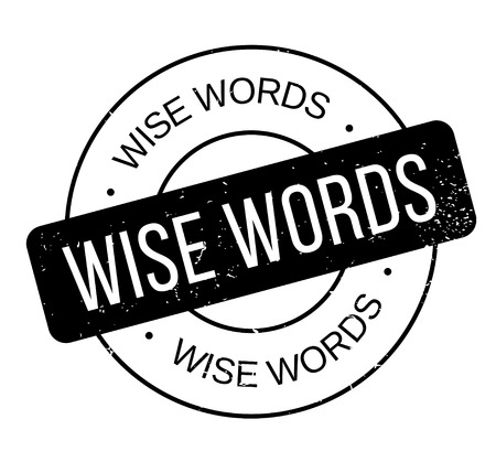 Wise Words rubber stamp. Grunge design with dust scratches. Effects can be easily removed for a clean, crisp look. Color is easily changed. 일러스트