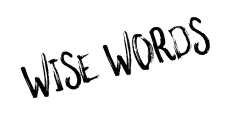 Wise Words rubber stamp. Grunge design with dust scratches. Stock Illustratie