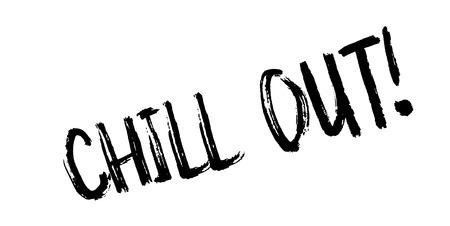 Chill Out sello de goma. Diseño de grunge con arañazos de polvo. Los efectos se pueden eliminar fácilmente para una apariencia limpia y nítida. El color se cambia fácilmente. Ilustración de vector