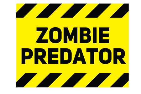 Zombie predator warning plate. Realistic design warning message.