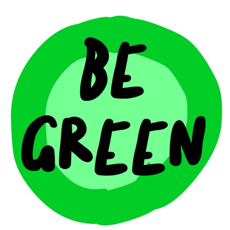 Be green. Creative typographic motivational poster, original series.