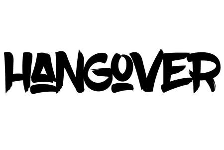 Hangover  typographic stamp. Typographic sign, badge or logo Illustration