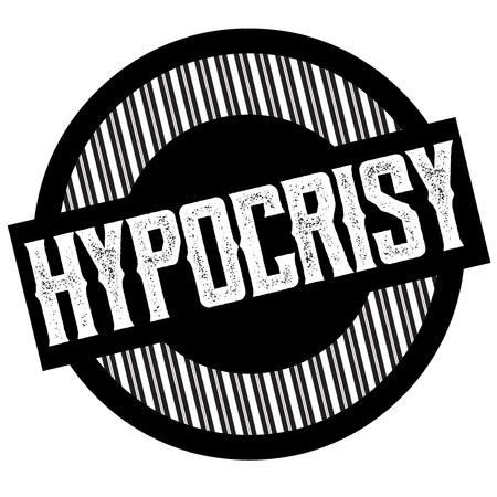 Hypocrisy typographic stamp. Typographic sign, badge