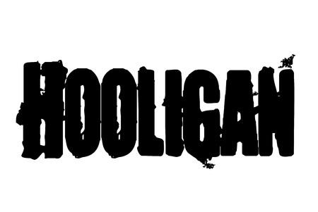 Hooligan  typographic stamp. Typographic sign, badge