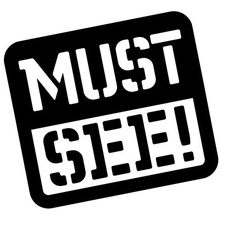 Must see stencil stamp. Rectangular bold sign, label Vector illustration. Çizim