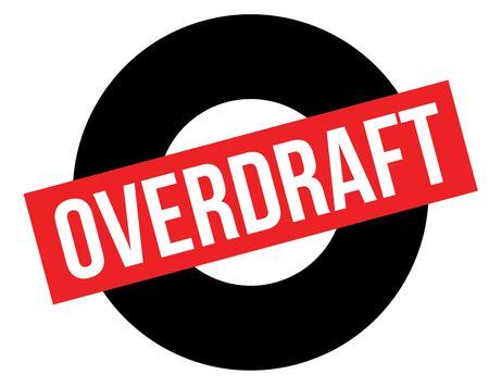 Overdraft black and red stamp. Attention alert series. Vector illustration. Foto de archivo - 99489784