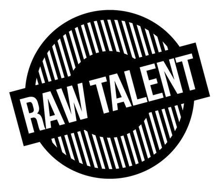 Raw talent typographic stamp. Black circular stamp series. Illustration