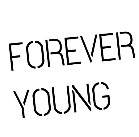forever young stamp on white background , typographic design