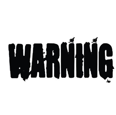 Warning stamp on white background , typographic design