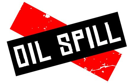 Oil spill attention sign