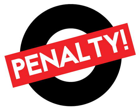 Penalty black and red stamp. Attention alert series.