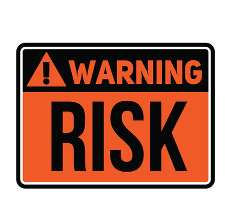 Warning Risk fictitious warning sign, realistically looking.