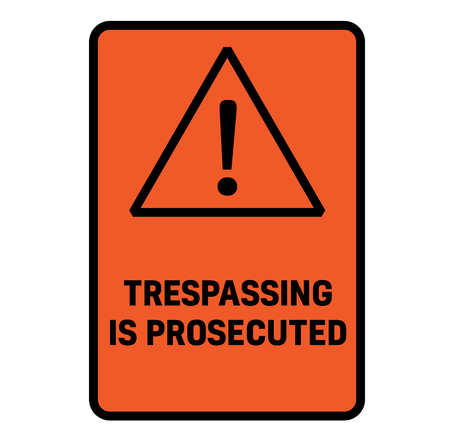 Tresspassing is prosecuted fictitious warning sign, realistically looking.